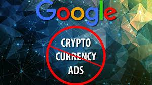 Cryptocurrency Crackdown Policy Sees Google Banning All Form Of Cryptocurrency And ICO Ads
